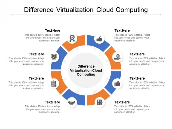 Difference Virtualization Cloud Computing Ppt PowerPoint Presentation File Graphic Tips Cpb