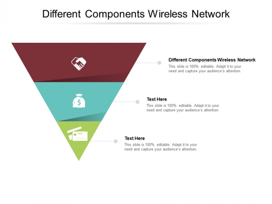 Different Components Wireless Network Ppt PowerPoint Presentation Icon Inspiration Cpb Pdf