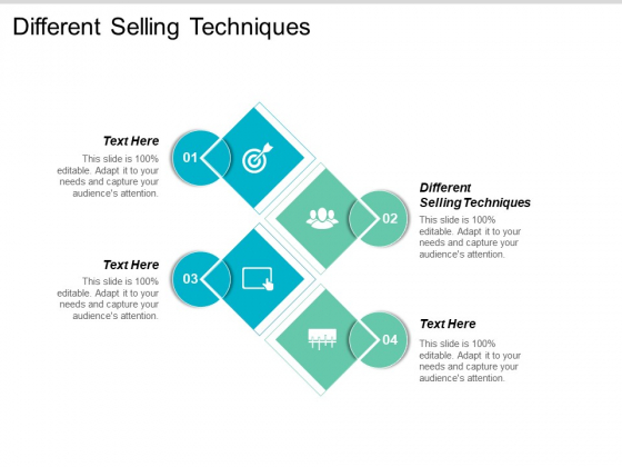 Different Selling Techniques Ppt PowerPoint Presentation Ideas Master Slide Cpb