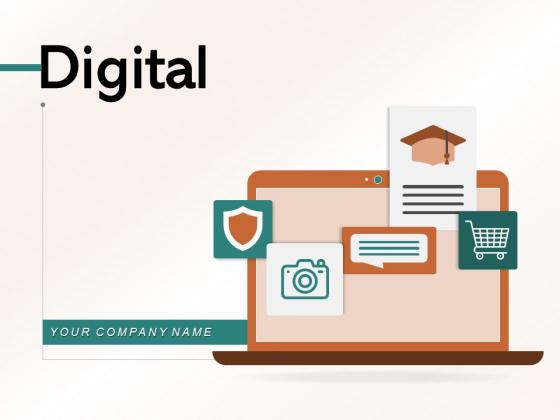 Digital Business Customer Ppt PowerPoint Presentation Complete Deck