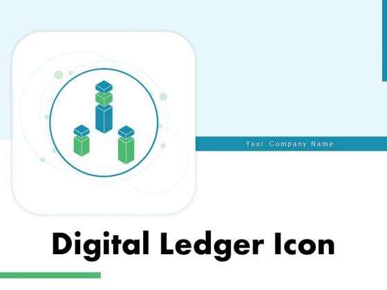Digital_Ledger_Icon_Circle_Blockchain_Ppt_PowerPoint_Presentation_Complete_Deck_Slide_1