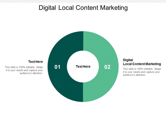 Digital Local Content Marketing Ppt PowerPoint Presentation Infographics Good Cpb
