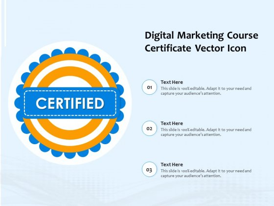 Digital Marketing Course Certificate Vector Icon Ppt PowerPoint Presentation File Topics PDF