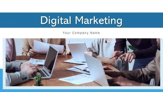 Digital Marketing Develop Strategic Ppt PowerPoint Presentation Complete Deck With Slides