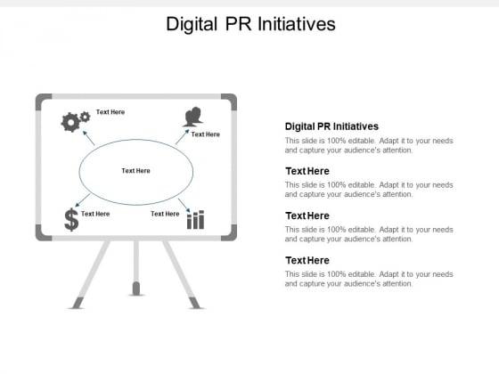 Digital PR Initiatives Ppt PowerPoint Presentation Design Ideas Cpb