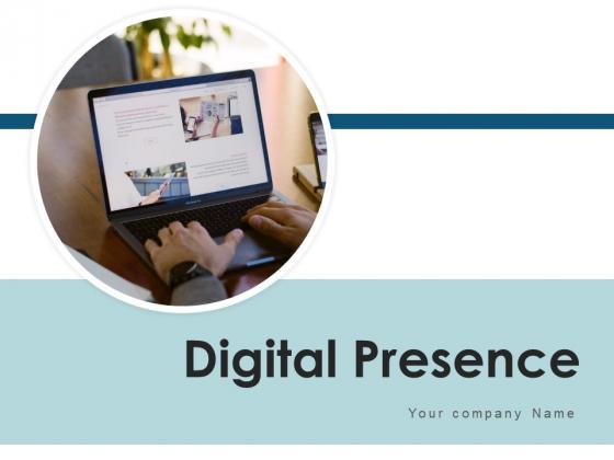 Digital Presence Marketing Team Ppt PowerPoint Presentation Complete Deck