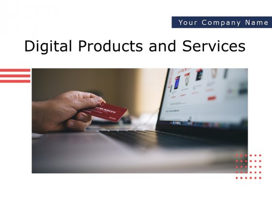 Digital_Products_And_Services_Ppt_PowerPoint_Presentation_Complete_Deck_With_Slides_Slide_1
