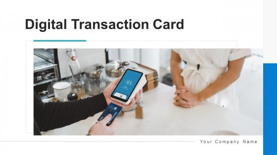 Digital Transaction Card Cashier Swapping Ppt PowerPoint Presentation Complete Deck With Slides