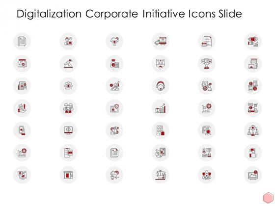 Digitalization Corporate Initiative Icons Slide Ppt Professional Slideshow Pdf