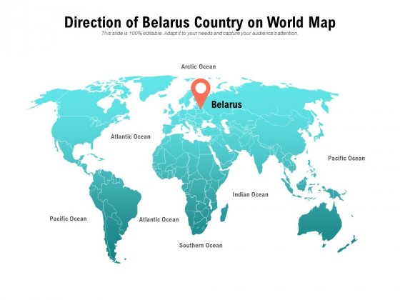 Direction Of Belarus Country On World Map Ppt PowerPoint Presentation Portfolio Design Ideas