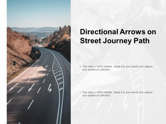 Directional Arrows On Street Journey Path Ppt PowerPoint Presentation Professional Show
