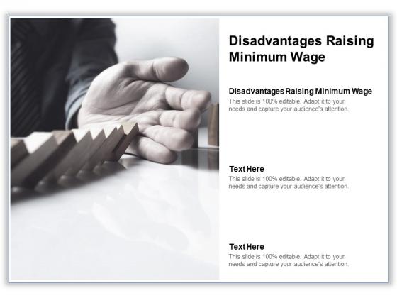 Disadvantages Raising Minimum Wage Ppt PowerPoint Presentation Pictures Sample Cpb Pdf
