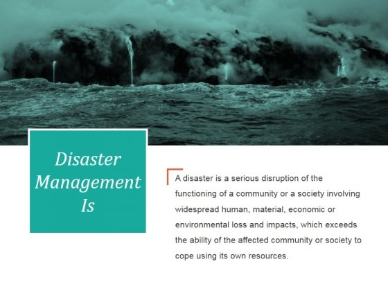Disaster Management Is Ppt PowerPoint Presentation Background Image