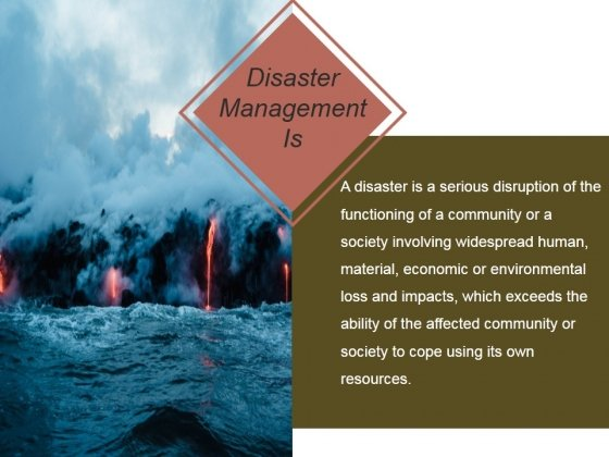 Disaster Management Is Ppt PowerPoint Presentation Model