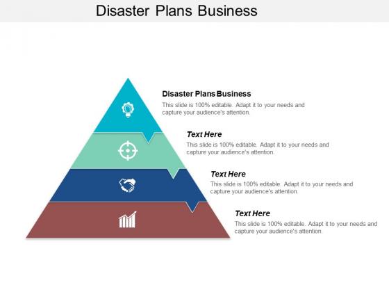 Disaster Plans Business Ppt PowerPoint Presentation Portfolio Slides Cpb