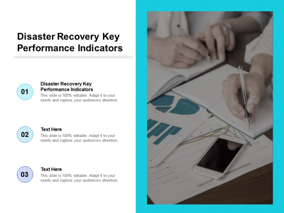 Disaster Recovery Key Performance Indicators Ppt PowerPoint Presentation Outline Graphic Tips Cpb