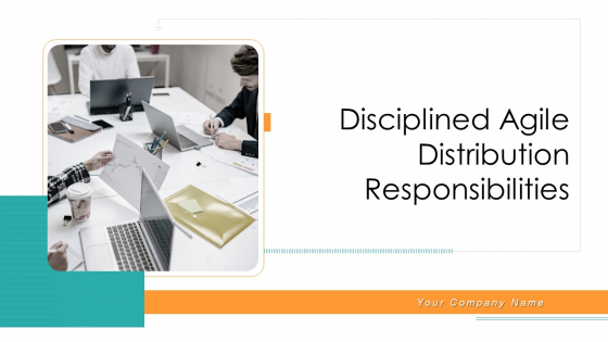 Disciplined_Agile_Distribution_Responsibilities_Ppt_PowerPoint_Presentation_Complete_Deck_With_Slides_Slide_1