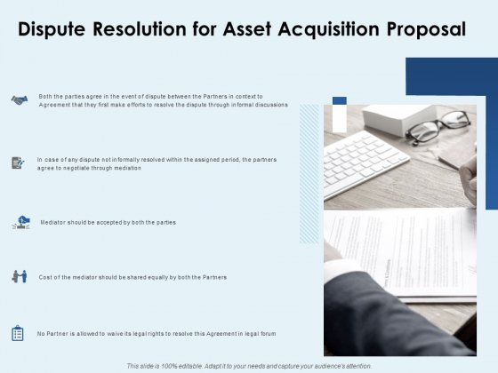 Dispute Resolution For Asset Acquisition Proposal Ppt PowerPoint Presentation Ideas Rules