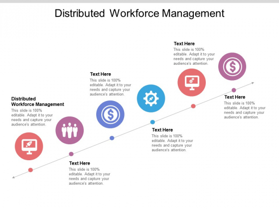 Distributed Workforce Management Ppt PowerPoint Presentation Pictures Inspiration Cpb Pdf