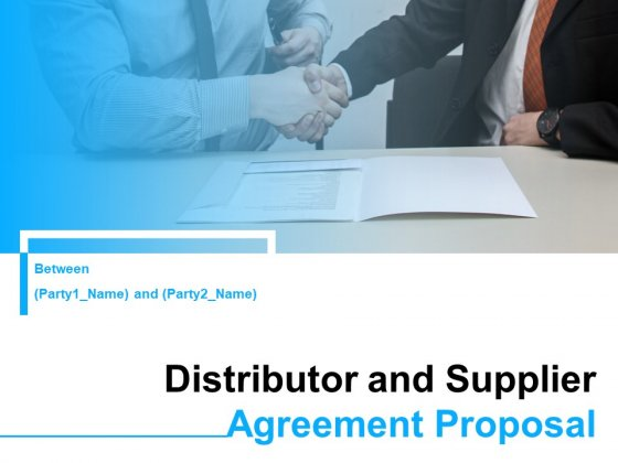 Distributor_And_Supplier_Agreement_Proposal_Ppt_PowerPoint_Presentation_Complete_Deck_With_Slides_Slide_1