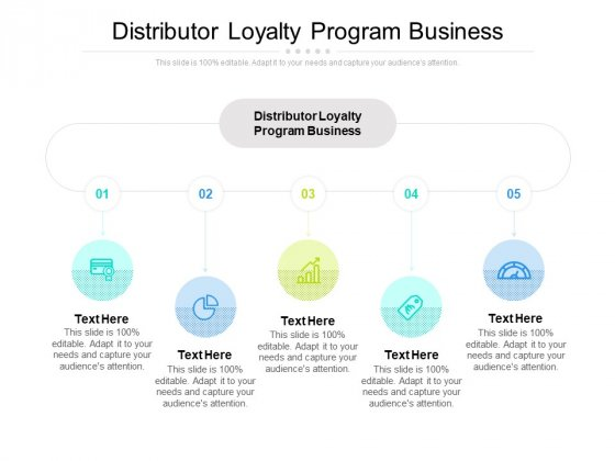 Distributor Loyalty Program Business Ppt PowerPoint Presentation File Layout Cpb