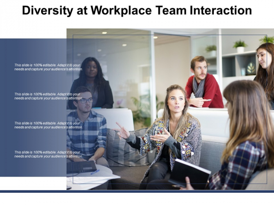 Diversity At Workplace Team Interaction Ppt Powerpoint Presentation Portfolio Infographic Template