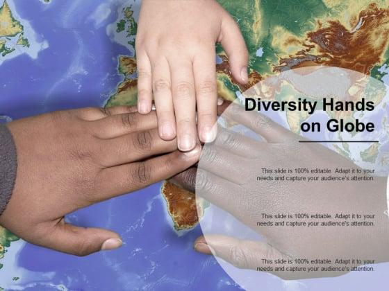 Diversity Hands On Globe Ppt Powerpoint Presentation Show Inspiration