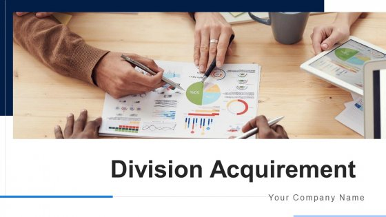 Division Acquirement Success Strategy Ppt PowerPoint Presentation Complete Deck With Slides