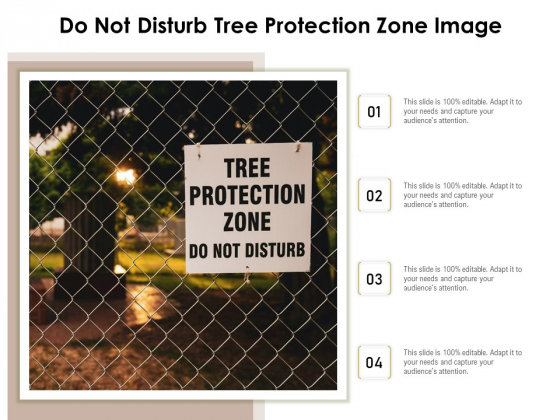 Do_Not_Disturb_Tree_Protection_Zone_Image_Ppt_PowerPoint_Presentation_Infographic_Template_Slides_PDF_Slide_1