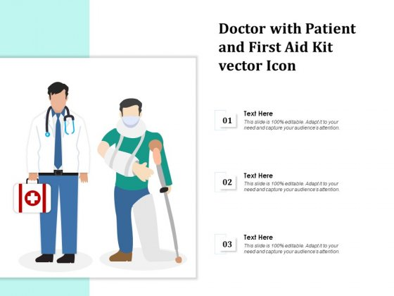 Doctor With Patient And First Aid Kit Vector Icon Ppt PowerPoint Presentation File Guidelines PDF