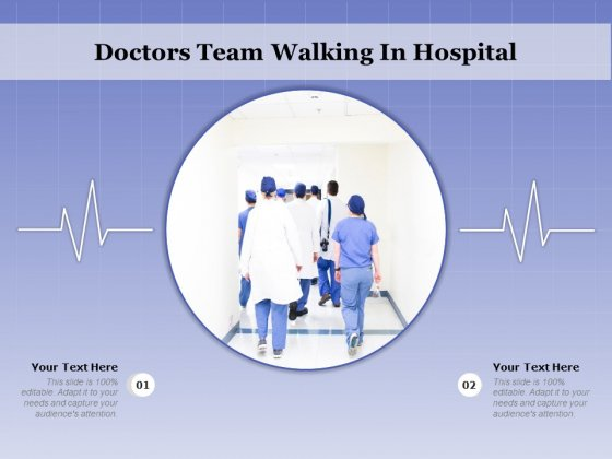 Doctors Team Walking In Hospital Ppt PowerPoint Presentation Model Example Introduction PDF
