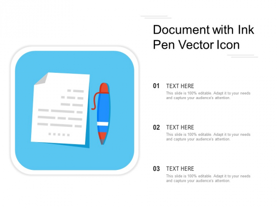 Document With Ink Pen Vector Icon Ppt PowerPoint Presentation Gallery Elements PDF