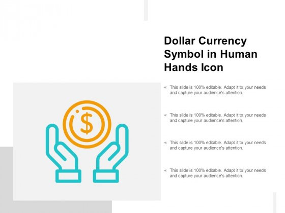 Dollar Currency Symbol In Human Hands Icon Ppt Powerpoint Presentation Inspiration File Formats