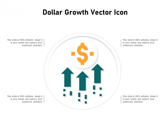 Dollar Growth Vector Icon Ppt PowerPoint Presentation Professional Graphics Template PDF
