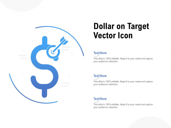 Dollar On Target Vector Icon Ppt PowerPoint Presentation Infographics Infographic Template