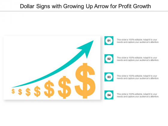 Dollar Signs With Growing Up Arrow For Profit Growth Ppt PowerPoint Presentation Layouts Examples