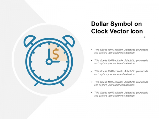 Dollar Symbol On Clock Vector Icon Ppt PowerPoint Presentation Professional Slide Download