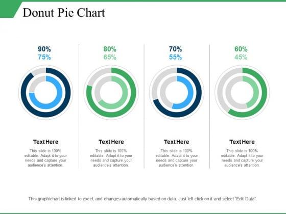 Donut Pie Chart Ppt PowerPoint Presentation Layouts Information