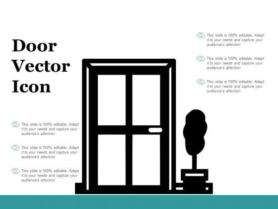 Door Vector Icon Ppt PowerPoint Presentation Professional Example Topics