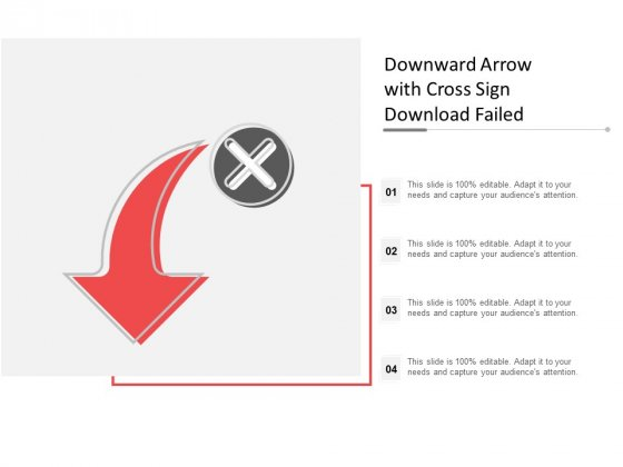 Downward Arrow With Cross Sign Download Failed Ppt Powerpoint Presentation Pictures Example