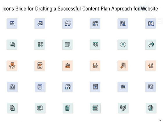 Drafting_A_Successful_Content_Plan_Approach_For_Website_Ppt_PowerPoint_Presentation_Complete_Deck_With_Slides_Slide_34