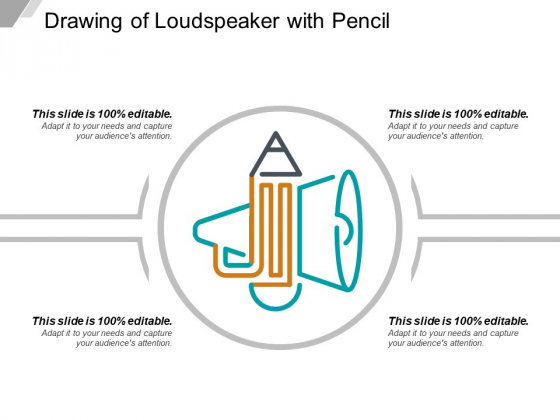 Drawing Of Loudspeaker With Pencil Ppt PowerPoint Presentation Ideas Clipart