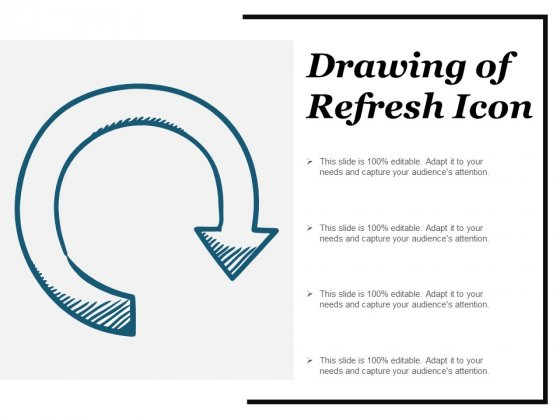 Drawing Of Refresh Icon Ppt PowerPoint Presentation Inspiration Layouts