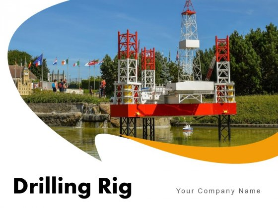 Drilling Rig Evening View Oil Rig Ppt PowerPoint Presentation Complete Deck