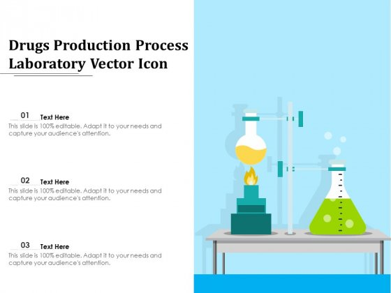 Drugs Production Process Laboratory Vector Icon Ppt PowerPoint Presentation Icon PDF