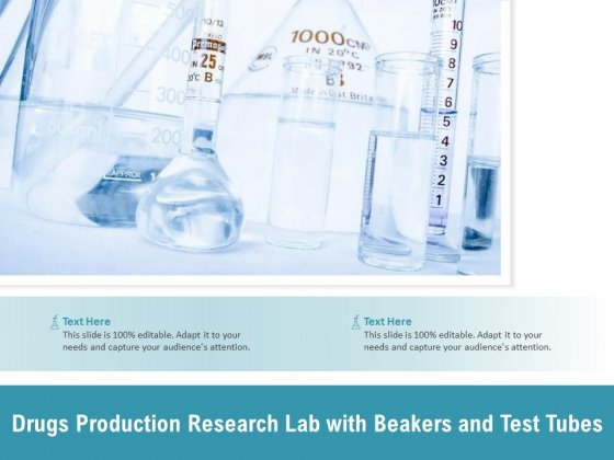 Drugs Production Research Lab With Beakers And Test Tubes Ppt PowerPoint Presentation Ideas Graphics Pictures PDF