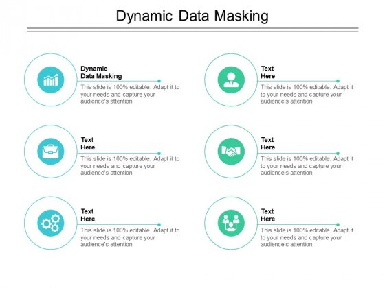 Dynamic Data Masking Ppt PowerPoint Presentation Show Files Cpb Pdf