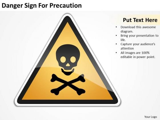 Danger Sign For Precaution Ppt Business Plans Software PowerPoint Templates