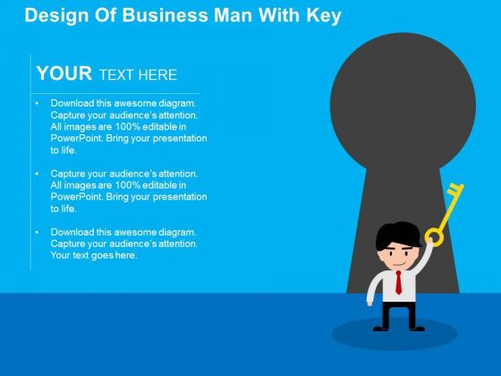 Design Of Business Man With Key PowerPoint Templates