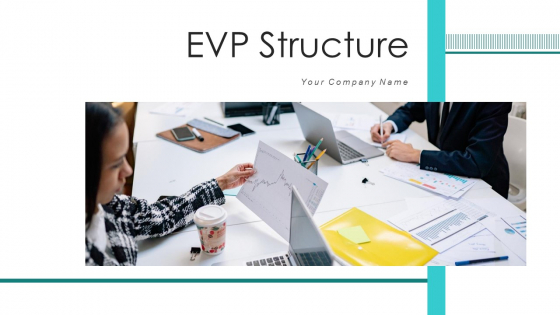 EVP Structure Performing Organisation Ppt PowerPoint Presentation Complete Deck With Slides